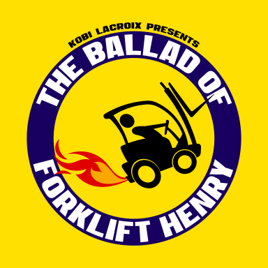 The Ballad of Forklift Henry Cover